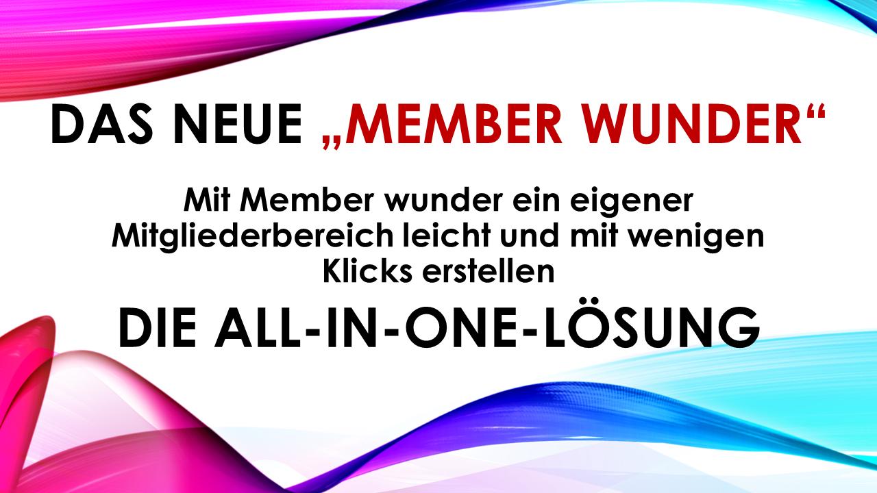 Das MemberWunder – ein neues Produkt von Said Shiripour