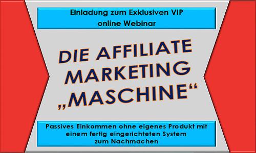 Die Affiliate Marketing Maschine